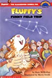 McMullan, Kate: Fluffy's Funny Field Trip
