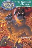 TONY ABBOTT: THE HAWK BANDITS OF TARKOOM (THE SECRETS OF DROON: 11)