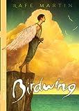 Martin, Rafe: Birdwing
