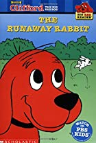 Clifford and the Runaway Rabbit by Teddy&hellip;