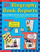 30 Biography Book Reports: Easy and Engaging…