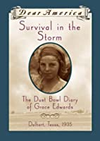 Survival in the Storm : the Dust Bowl Diary…