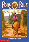 Betancourt, Jeanne: The Pony and the Missing Dog (Pony Pals No. 27)