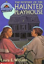 Mystery of the Haunted Playhouse by Laura E.…