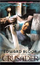 Crusader by Edward Bloor