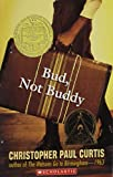 Christopher Paul Curtis: Bud, Not Buddy