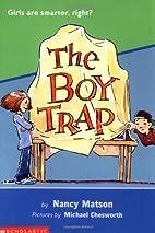 The Boy Trap by Nancy Matson