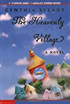 The Heavenly Village by Cynthia Rylant