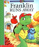 Bourgeois, Paulette: Franklin Runs Away