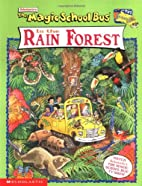 The Magic School Bus in the Rainforest by…