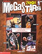 Nba: Megastars 2001 by Bruce Weber