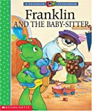 Bourgeois, Paulette: Franklin and the Babysitter