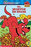 Page, Josephine: Clifford Y El Monton De Hojas/Big Red Reader: The Big Leaf Pile