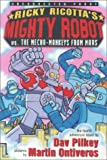 Pilkey, Dav: Ricky Ricotta #04: Mighty Robot Vs The Mecha-monkeys From Mars