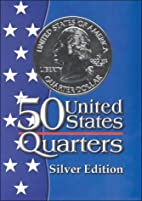 Fifty States Quarters Silver Edition by Lisa…