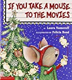 If You Take a Mouse to the Movies 3 copies…