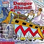 TONKA JOE: Danger Ahead! by Justine Fontes