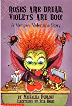 Roses Are Dread, Violets Are Boo: A Vampire…