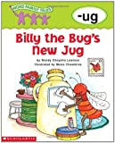 Cheyette Lewison, Wendy: Word Family Tales (-ug: Billy The Bug's New Jug)