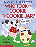 Carter, David A.: Who Took the Cookie from the Cookie Jar?