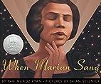When Marian Sang: The True Recital of Marian…