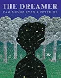 Ryan, Pam Munoz: The Dreamer (Ala Notable Children's Books. Older Readers)