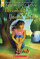 Becoming Naomi León (Scholastic Gold) by…