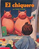 Teague, Mark: El chiquero: (Spanish language edition of Pigsty) (Mariposa) (Spanish Edition)