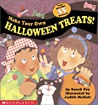 Make Your Own Halloween Treats by Sonali Fry