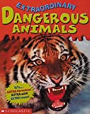 Ganeri, Anita: Dangerous Animals