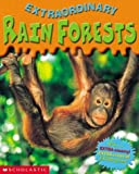 Scholastic: Extraordinary Rain Forests