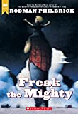 Philbrick, W.R.: Freak the Mighty