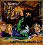 The Creatures of Harry Potter and the…