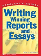 Scholastic Guide Writing Winning Reports and…