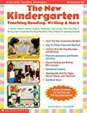 Leuenberger, Constance: The New Kindergarten: Teaching Reading, Writing &amp; More