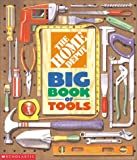 Weinberger, Kimberly: The Home Depot Big Book of Tools