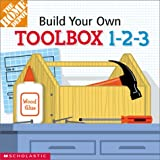 Weinberger, Kimberly: Build-Your-Own Toolbox 1-2-3!