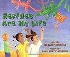 Reptiles Are My Life by Megan McDonald