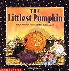 The Littlest Pumpkin by R. A. Herman