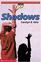 Shadows (Scholastic Science Readers: Level…