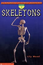 Skeletons (Scholastic Science Readers, Level…