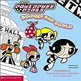 Dower, Laura: Powerpuff Girls 8x8 #08: Bought And Scold