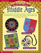 Hands-On-History: Middle Ages: 20 Enchanting…