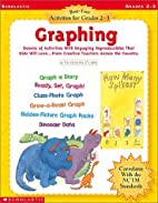 Graphing: Best-Ever Activities for Grades…