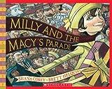 Corey, Shana: Milly and the Macy's Parade (Scholastic Bookshelf: Holiday)