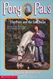 Betancourt, Jeanne: The Pony and the Lost Swan (Pony Pals #34)