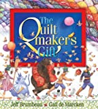Brumbeau, Jeff: Quiltmaker&#39;s Gift
