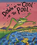 Mitton, Tony: Down by the Cool of the Pool