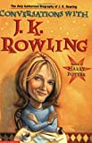 Fraser, Lindsey: Conversations With J.K. Rowling