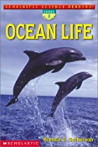 Ocean Life (Scholastic Science Readers) by…